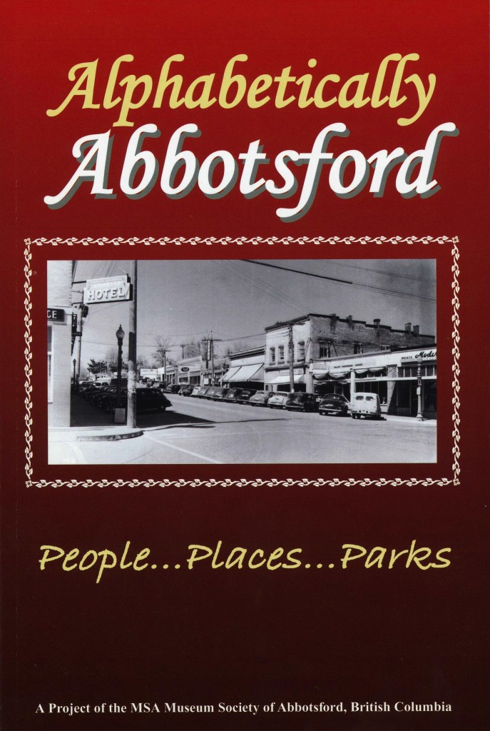 Alphabetically Abbotsford: People... Places...Parks