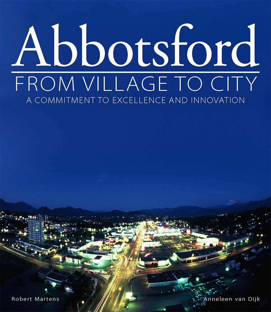 Abbotsford: From Village To City Softcover